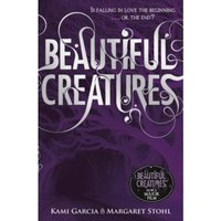 Beautiful Creatures (Book 1) by Kami Garcia, Margaret Stohl (Paperback, 2010)