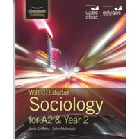 WJEC/Eduqas Sociology for A2 & Year 2 : Student Book