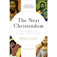 Next Christendom : The Coming of Global Christianity