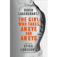 The Girl Who Takes an Eye for an Eye: Continuing Stieg Larsson's Millennium Series by David Lagercrantz (Paperback, 2017)