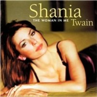 Shania Twain The Woman In Me CD