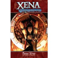 Xena Warrior Princess Volume 2: Dark Xena