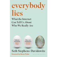 Everybody Lies: What the Internet Can Tell Us About Who We Really Are by Seth Stephens-Davidowitz (Paperback, 2017)