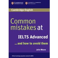 Common Mistakes at IELTS Advanced: And How to Avoid Them by Julie Moore (Paperback, 2007)