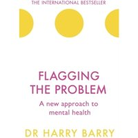 Flagging the Problem : A new approach to mental health