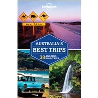 Lonely Planet Australia's Best Trips by Lonely Planet, Anthony Ham (Paperback, 2015)
