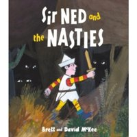 Sir Ned and the Nasties
