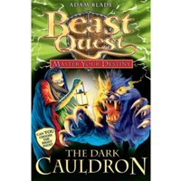 Beast Quest: Master Your Destiny: The Dark Cauldron : Book 1