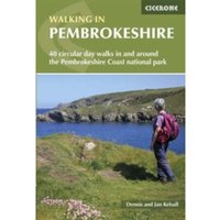Walking in Pembrokeshire : 40 circular walks in and around the Pembrokeshire Coast National Park