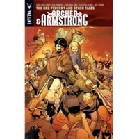 Archer & Armstrong Volume 7: One Percent & Other Tales