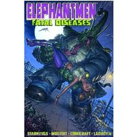 Elephantmen Volume 2: Fatal Diseases