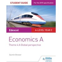 Image of Edexcel Economics A Student Guide: Theme 4 A global perspective by Quintin Brewer (Paperback, 2016)