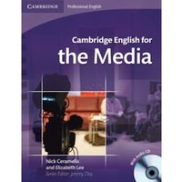 Cambridge English for the Media Student's Book with Audio CD by Elizabeth Lee, Jeremy Day, Nick Ceramella (Mixed media...