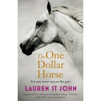 The One Dollar Horse : Book 1