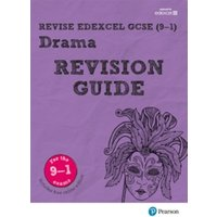 Revise Edexcel GCSE (9-1) Drama Revision Guide : (with free online edition)