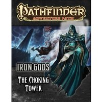 Pathfinder Adventure Path Iron Gods Part 3 The Choking Tower