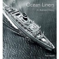 Ocean Liners : An Illustrated History