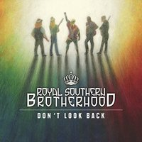 Royal Southern Brotherhood - Don't Look Back Vinyl