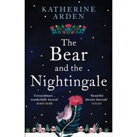 The Bear and The Nightingale : (Winternight Series)