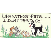 Life Without Pets...I Don't Think So Pack Of 12