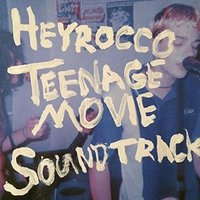 Heyrocco - Teenage Movie Soundtrack Vinyl