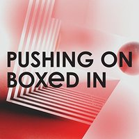 Boxed In - Pushing On (180 Gram, Marbled Grey Vinyl, 45 RPM) (Limited Edition) 12 Vinyl