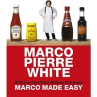 Marco Made Easy : A Three-Star Chef Makes It Simple