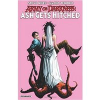 Army of Darkness Ash Gets Hitched Paperback