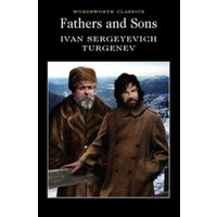Fathers and Sons (Wordsworth Classics) Paperback