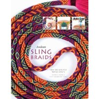 Andean Sling Braids : New Designs for Textile Artists