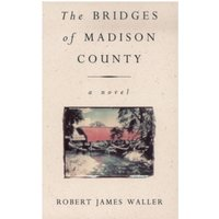 The Bridges Of Madison County by Robert James Waller (Paperback, 1993)