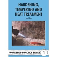 Hardening, Tempering and Heat Treatment : 1