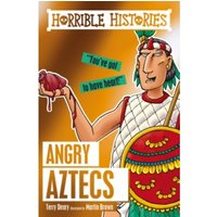 Angry Aztecs by Terry Deary (Paperback, 2016)