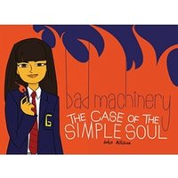 Bad Machinery The Case of the Simple Soul Paperback