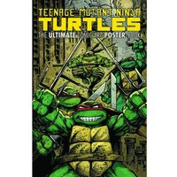 Teenage Mutant Ninja Turtles Ultimate Comic Art: Poster Book
