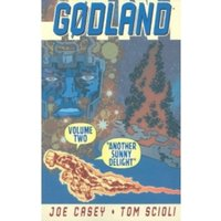 Godland Volume 2: Another Sunny Delight