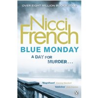 Blue Monday : A Frieda Klein Novel (1)