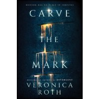 Carve the Mark : 1