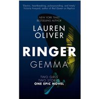 Ringer : Book Two in the addictive, pulse-pounding Replica duology