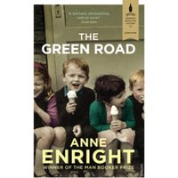 The Green Road : Shortlisted for the Baileys Women's Prize for Fiction 2016