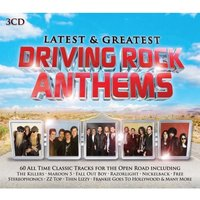 Various Artists - Latest & Greatest Driving Rock Anthems CD