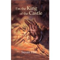 I'm the King of the Castle by Susan Hill, Jim Taylor, Frank Downes, Andrew Bennett (Hardback, 2000)