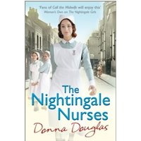 The Nightingale Nurses : (Nightingales 3)