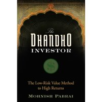 The Dhandho Investor : The Low-Risk Value Method to High Returns