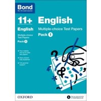 Bond 11+: English: Multiple-choice Test Papers : Pack 1