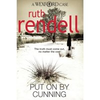 Put On By Cunning: (A Wexford Case) by Ruth Rendell (Paperback, 2010)