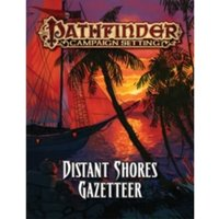 Pathfinder Campaign Setting Distant Shores Gazetteer