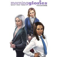 Morning Glories Volume 10