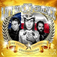 Lift To Experience - The Texas-Jerusalem Crossroads Vinyl