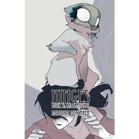 Hinges, Book Two: Paper Tigers